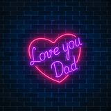 Happy Fathers Day neon glowing festive sign on a dark brick wall background. Love you dad in heart shape. Holiday greeting card with lettering. Vector Royalty Free Stock Photos