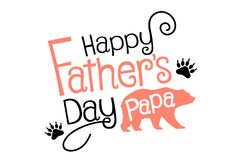 Happy Fathers Day Papa Stock Photos