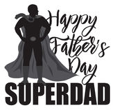 Happy Fathers Day Super Dad Illustration Royalty Free Stock Image