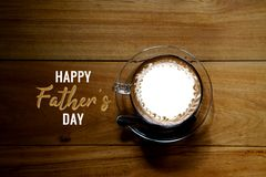 Happy Fathers Day, top view of coffee on wooden table royalty free stock photography