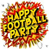Happy Football Party - Comic book style words. royalty free illustration