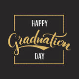 Happy Graduation day. Hand drawn lettering. For greeting, invitation card Royalty Free Stock Images