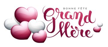 Happy Grandmother's day in French : Bonne fête Grand-Mère. Happy Grandmother's day in French : Bonne fête Grand-Mère. Vector illustration Royalty Free Stock Photos