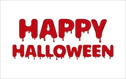 Happy Halloween made of blood. Vector word Happy Halloween made of flowing blood. Letters with blots, splash and smudges. Glossy typeface. Text of red liquid Royalty Free Stock Photography