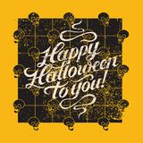 Happy Halloween to you. Halloween calligraphy vintage grunge style poster. Retro vector illustration. Happy Halloween to you. Halloween calligraphy vintage Vector Illustration