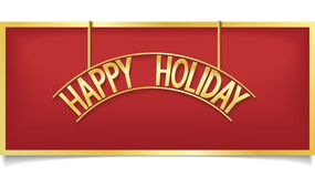 Happy Holiday design lettering on gold signboard Royalty Free Stock Photography