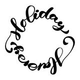 Happy Holiday vector Calligraphic Lettering text written in a circle for design greeting cards. Holiday Greeting Gift. Poster. Calligraphy modern Font Royalty Free Stock Photos