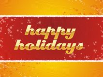 Happy Holidays. A fully scalable vector illustration of text of Happy Holidays Stock Photo