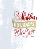 Happy holidays best wishes hand lettering holiday Stock Photo