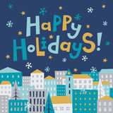 Happy holidays card. Cozy winter city illustration. Happy holidays greeting card vector illustration