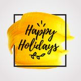 Happy Holidays card. Vector illustration with realistic abstract paint background. Happy Holidays card template. Eps 10 file Stock Photography