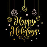 Happy Holidays gold lettering for greeting card Royalty Free Stock Images
