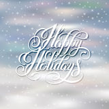 Happy holidays greeting card design with snow. And handwritten lettering winter quote, vector illustration eps10 Stock Images