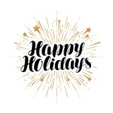 Happy Holidays, greeting card. Handwritten lettering vector. Isolated on white background vector illustration