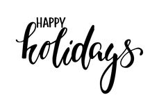 Happy holidays. Hand drawn creative calligraphy and brush pen lettering. Royalty Free Stock Photos