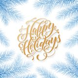 Happy Holidays Hand Drawn Golden Quote Calligraphy For Winter New Year Greeting Card Background Template. Vector Christmas Tree Fi Stock Photo