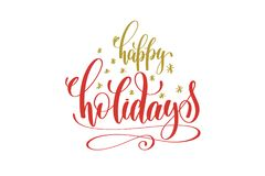 Happy holidays hand lettering holiday red and gold inscription