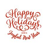 Happy Holidays hand lettering inscription Stock Image