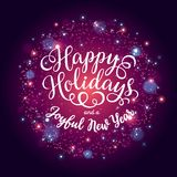 Happy Holidays hand lettering inscription on firework background. Hand drawing calligraphy phrases for greeting card, poster, banner, website, header Stock Image