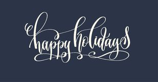 happy holidays - hand lettering inscription text to winter holid