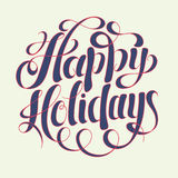 Happy Holidays hand writing inscription for greeting cards Royalty Free Stock Images