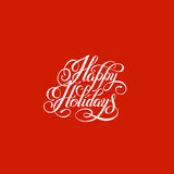 Happy holidays handwritten lettering text inscription  Royalty Free Stock Photo