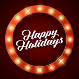 Happy Holidays inscription on retro banner with light bulbs Stock Image