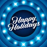 Happy Holidays inscription on retro banner with light bulbs Stock Images