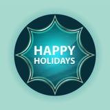 Happy Holidays magical glassy sunburst blue button sky blue background vector illustration