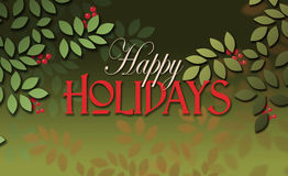 Happy Holidays message with simple leaves and berries. Graphic illustration of the seasonal sentiment of Happy Holidays composed against simple leaf and berry Stock Image