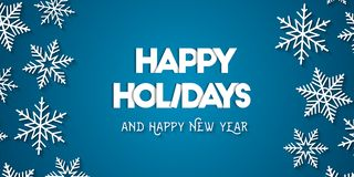 Happy Holidays and Happy New Year. With decorative white snowflakes and blue background. Vector illustration