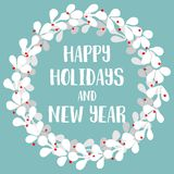 Happy holidays and New Year vector card with wreath Stock Image
