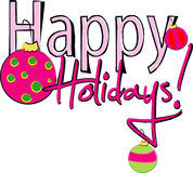Happy Holidays sign Royalty Free Stock Photography