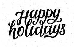 Happy Holidays vector calligraphic lettering text. Happy Holidays calligraphy lettering text on white background with vintage paper texture. Retro greeting card Stock Images