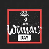 Happy International Women s Day on March 8th design background. Lettering design. March 8 greeting card. Background template for I Royalty Free Stock Image