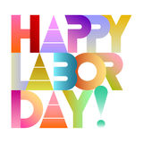 Happy Labor Day. Colorful vector decorative text architecture with gradient effects. Lettering design isolated on a white background Royalty Free Stock Photo