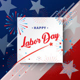 Happy Labor day greeting card. Happy Labor Day holiday banner with American national flag red, blue, white colors, fireworks, stars, hand lettering, calligraphy Stock Image