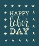 Happy labor day poster. Lettering inscription on blue background. Grunge style vintage concept for greeting card, banner, postcard, poster, placard design Stock Photo