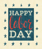 Happy labor day poster. Lettering inscription on white background. Grunge style vintage concept for greeting card, banner, postcard, poster design. Vector Royalty Free Stock Image