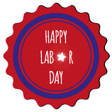 Happy Labor day sticker. A public holiday celebrated in the USA on the first Monday in September Stock Image