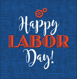 Happy Labor Day. Typography design for greeting cards, web banners, posters Royalty Free Stock Photos