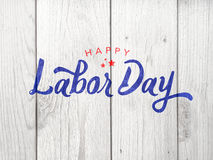 Happy Labor Day Typography Over Wood. Happy Labor Day Typography Over Distressed Wood Background Stock Photography