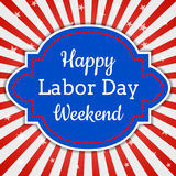 Happy Labor Day Weekend Stock Photo