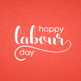 Happy Labour day handwritten lettering Stock Photo