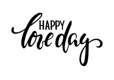 Happy love day Hand drawn creative calligraphy and brush pen lettering isolated on white background. Stock Image
