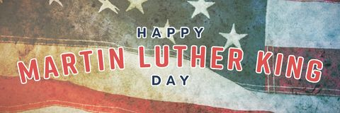 Composite image of happy martin luther king day. Happy Martin Luther King day against close-up of red and white american flag royalty free stock image
