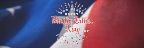 Composite image of happy martin luther king day, god bless america. Happy Martin Luther King day, god bless america against close-up of wrinkled national flag royalty free stock image