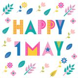 Happy 1 may. Trendy geometric font. Text, foliage and flowers isolated on a white background. Memphis style. Of 80s-90s Stock Image