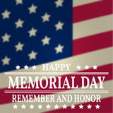 Happy Memorial Day background template. Happy Memorial Day poster. Remember and honor on top of American flag. Patriotic banner. V Royalty Free Stock Photo