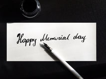 Happy Memorial day calligraphy and lettering post card. Top view. Small letters. Memorial day calligraphy and lettering typographical design royalty free stock photography